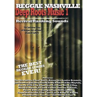 Deep Roots Music, vol. 1: Importare suoni Revival/Ranking [DVD] Stati Uniti d'America