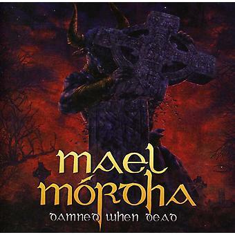 Mael Mordha - Damned når døde [CD] USA importerer