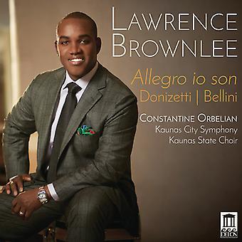 Bellini / Donizetti / Brownlee - Allegro Io Son [CD] USA import