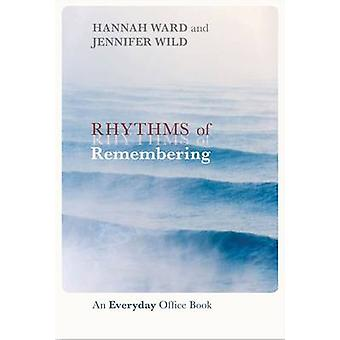 Rhythms of Remembering - An Everyday Office Book by Hannah Ward - Jenn