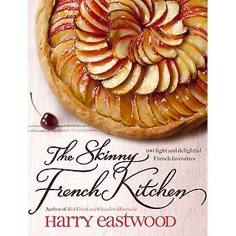 Die dünne französische Küche von Harry Eastwood - 9780593066461 Buch