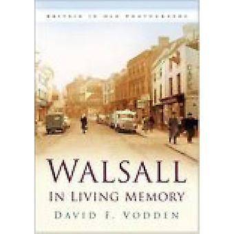 والسال في الذاكرة الحية بواسطة ديفيد بودين-كتاب 9780750943222