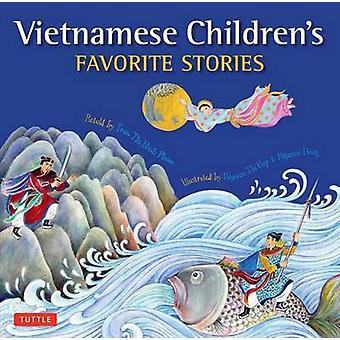 Vietnamese Children's Favorite Stories by Phuoc Thi Minh Tran - Nguye