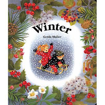 Winter by Gerda Muller - 9780863151927 Book