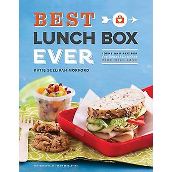 Best Lunch Box Ever - Ideas and Recipes for School Lunches Will Kids L