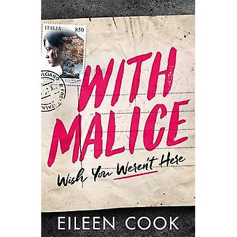 With Malice by Eileen Cook - 9781471405853 Book