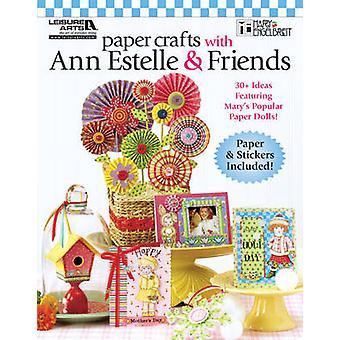 Artisanat en papier avec Ann Estelle & amis par Mary Engelbreit - 97816090