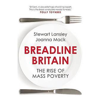 Breadline Gran Bretaña - el aumento de la pobreza masiva por Stewart Lansley - Joan
