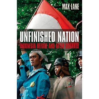 Nación inacabada - Indonesia antes y después de Suharto por Max Lane - 9