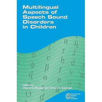 Flerspråkiga aspekter av språkljud störningar hos barn av Sharynn