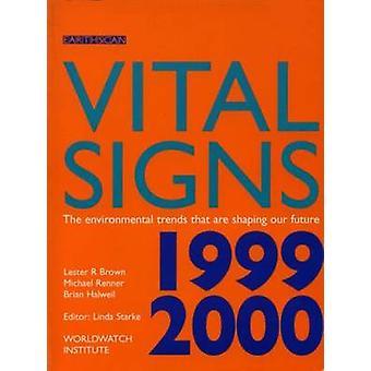 Vital Signs 1999-2000-die ökologische Trends, sind Gestaltung unserer