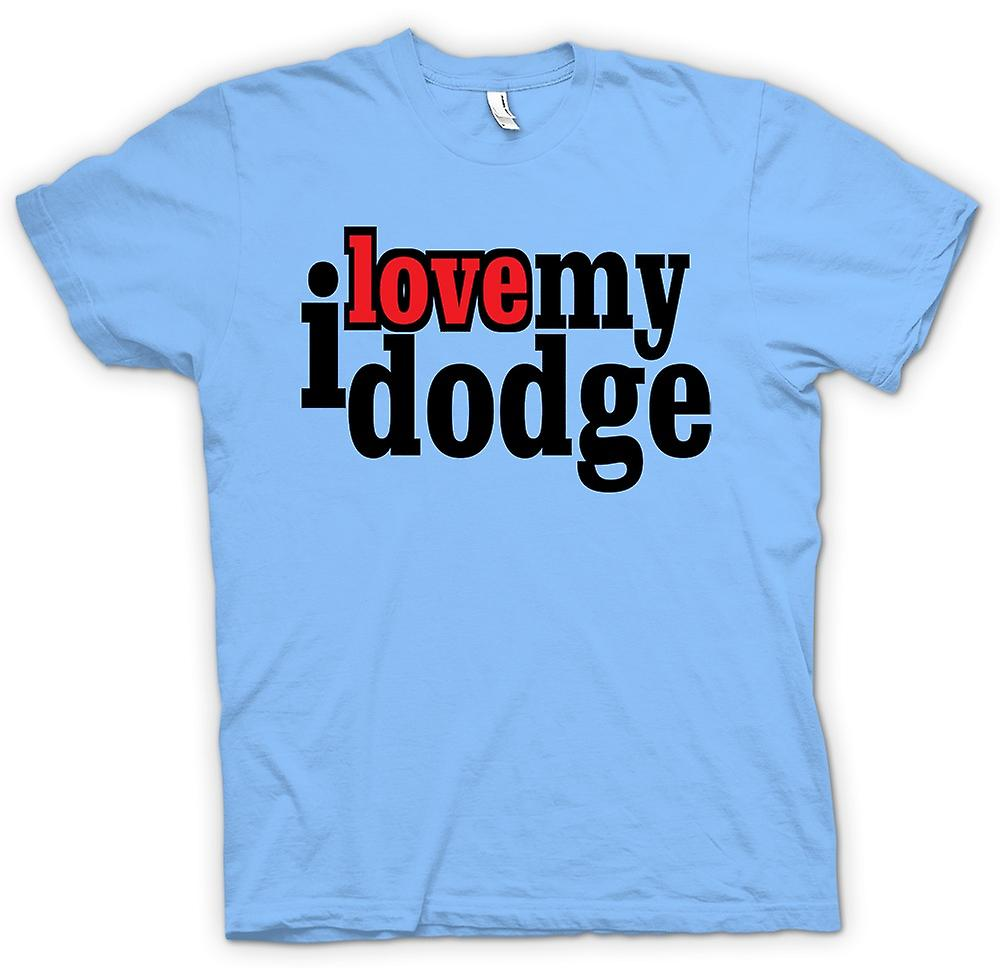 Mens T-shirt - I love my Dodge - Car Enthusiast