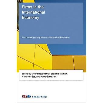 Firms in the International Economy - Firm Heterogeneity Meets Internat