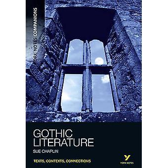 York Notes Companions Gothic Literature by Susan Chaplin - 9781408266