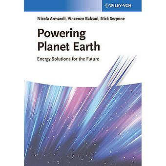 Planetenerde - Energielösungen für die Zukunft von Nicola Arma einschalten