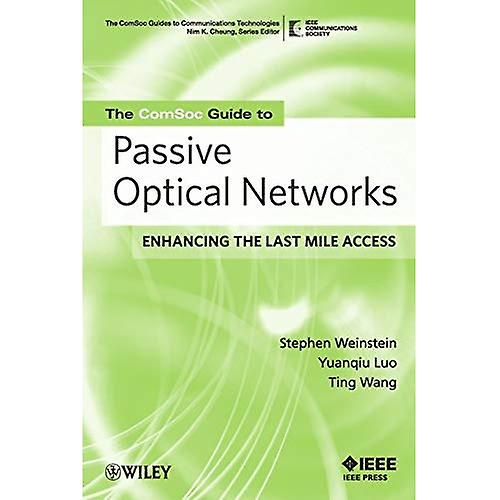 Passive Optical Networks  Flattening the Last Mile Access (IEEE Comsoc Pocket Guides to Comm...