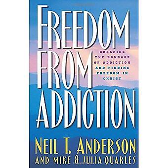 Absence de dépendance: briser l'esclavage de la dépendance et de trouver la liberté dans le Christ