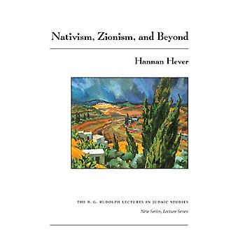 Nativism, Zionism, and Beyond (The B. G. Rudolph Lectures in Judaic Studies)