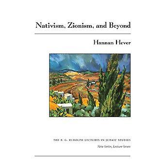 Natywizmmem, Syjonizm i Beyond (B. G. Rudolph wykłady w badaniach judaistycznej)
