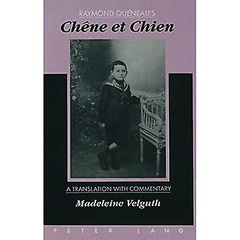 Chene Et Chien: A Translation with Commentary by Madeleine Velguth