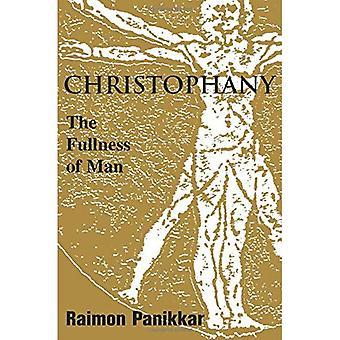 Christophany: Fullheten av människan (tro möter tro)