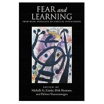 Fear and Learning: From Basic Processes to Clinical Implications