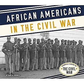 African Americans in the Civil War (Essential Library of the Civil War)
