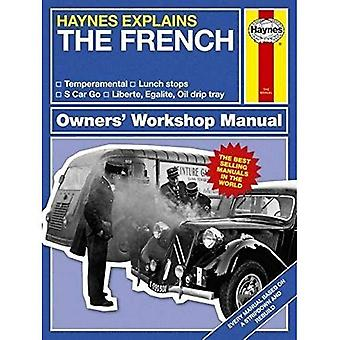 Haynes Explains - The French
