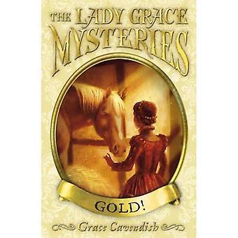 Gold (Lady Grace Mysteries)