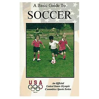 A Basic Guide to Soccer