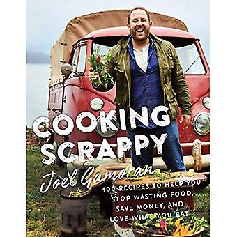 Cooking Scrappy: Making More with Less