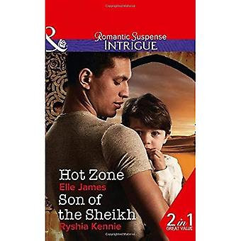 Hot Zone: Hot Zone (Ballistic Cowboys, Book 3)� / Son of the Sheikh (Desert Justice, Book 3)