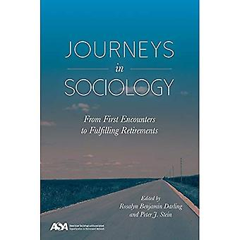 Journeys in Sociology: From� First Encounters to Fulfilling Retirements