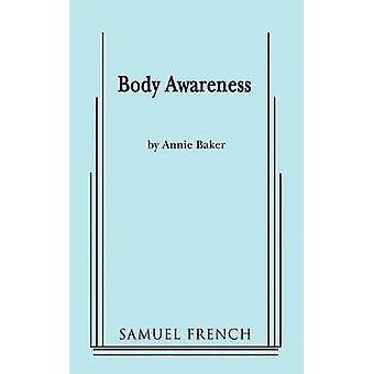 Body Awareness by Baker & Annie