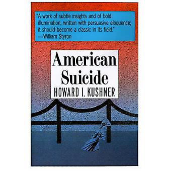 American Suicide by Kushner & Howard
