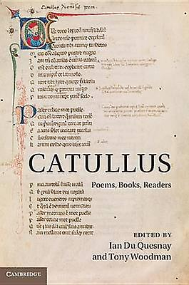 Catullus Poems Books Readers by Du Quesnay & Ian