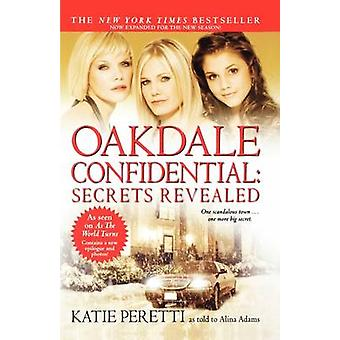 Oakdale Confidential Secrets Revealed by Peretti & Katie