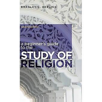 En begyndere Guide til religionsvidenskab ved Herling & Bradley L
