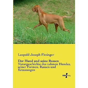 Der Hund und seine Rassen av Fitzinger & Leopold Joseph