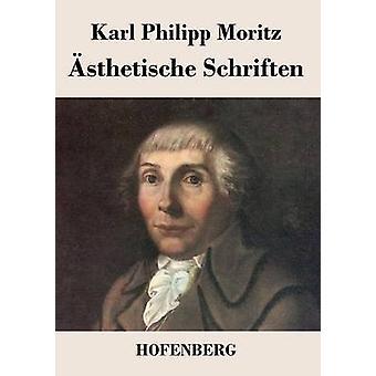 sthetische Schriften by Karl Philipp Moritz