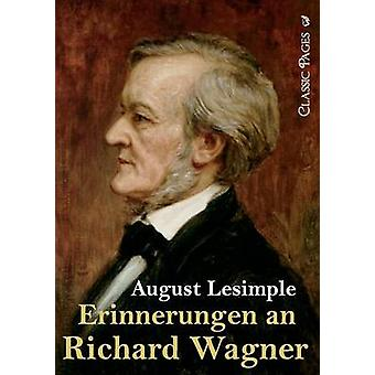 Erinnerungen an Richard Wagner by Lesimple & August