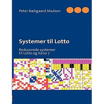 Systemer til Lotto by Madsen & Peter Bkgaard