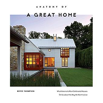 Anatomie eines großen Hauses - was Amerika berühmtesten Häuser erzählen U