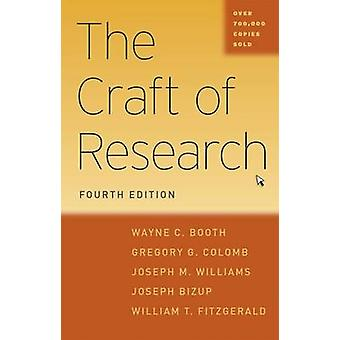 The Craft of Research by Wayne C. Booth - Gregory G. Colomb - Joseph