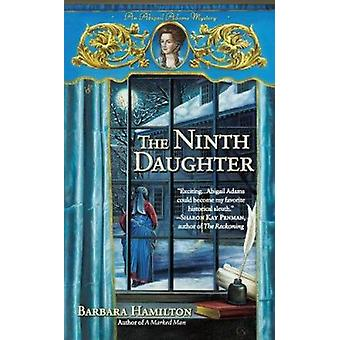 The Ninth Daughter by Barbara Hamilton - 9780425244630 Book