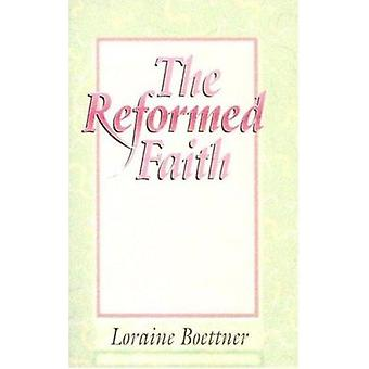 Reformed Faith by Boettner L - 9780875521220 Book