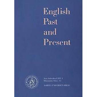 English Past and Present - v. 62 - Humanistisk Series by Knud Sorensen