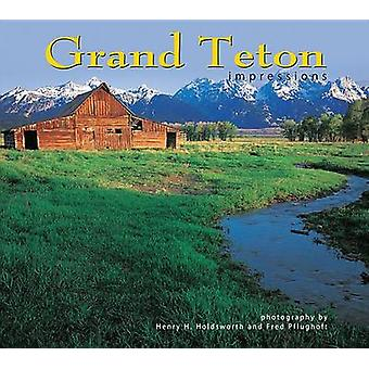 Grand Teton Impressions by Fred Pflughoft - Henry H Holdsworth - Fred