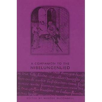 A Companion to the Nibelungenlied by McConnell & Winder