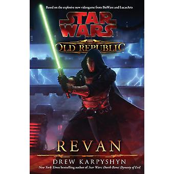 Star Wars The Old Republic - Revan (Paperback) by Karpyshyn Drew